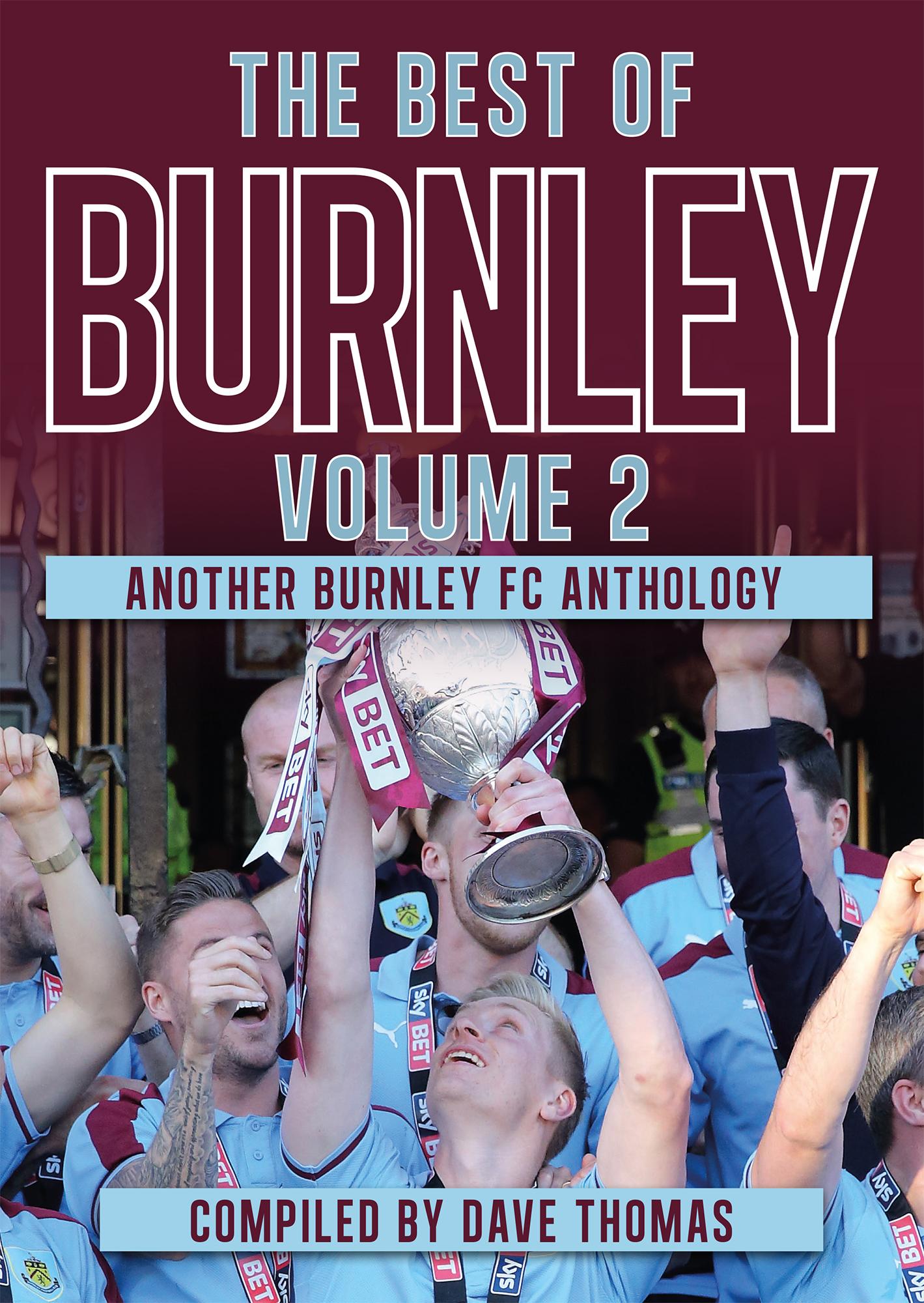 The Best of Burnley Volume 2